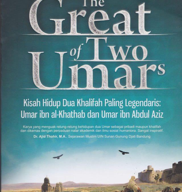 The Great of Two Umars oleh Fuad Abdurrahman